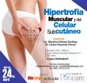 Hipertrofia Muscular y del Celular Sub Cutáneo